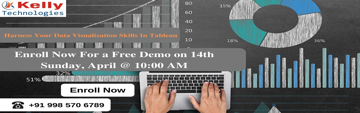 Book Online Tickets for Tableau Free Demo Session For The Career, Hyderabad.  About The Event- Tableau is considered to be a revolutionary field of technology providing effective opportunities for leading a successful career in this field. Kelly Technologies is now offering a free demo on Tableau On Sunday 14th April @
