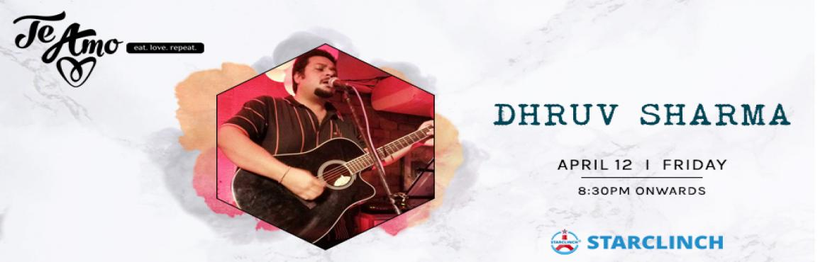 "Book Online Tickets for Dhruv Sharma - Performing LIVE At Te Amo, New Delhi.   ""Music gives a soul to the universe, wings to the mind, flight to the imagination and life to everything."" Come let\'s enjoy together a night full of heart-melting music with Dhruv Sharma performing live at Te Amo Restaurant, Ansal"