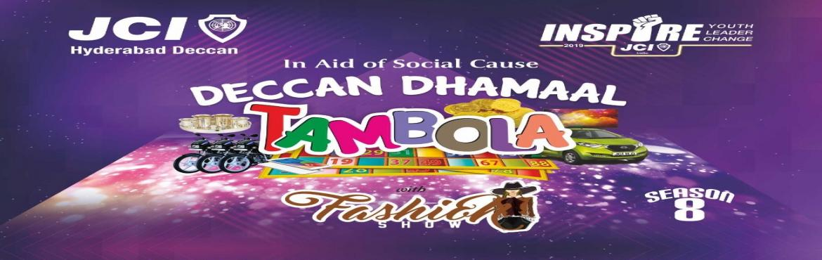 Book Online Tickets for Tambola Dhamal, Hyderabad. 14 April 2019 Let\'s make a memorable Evening with lots of Entertainment, Tambola & Faishon Show JCI HYDERABAD DECCANIs set for the biggest & most awaited event of Hyderabad...