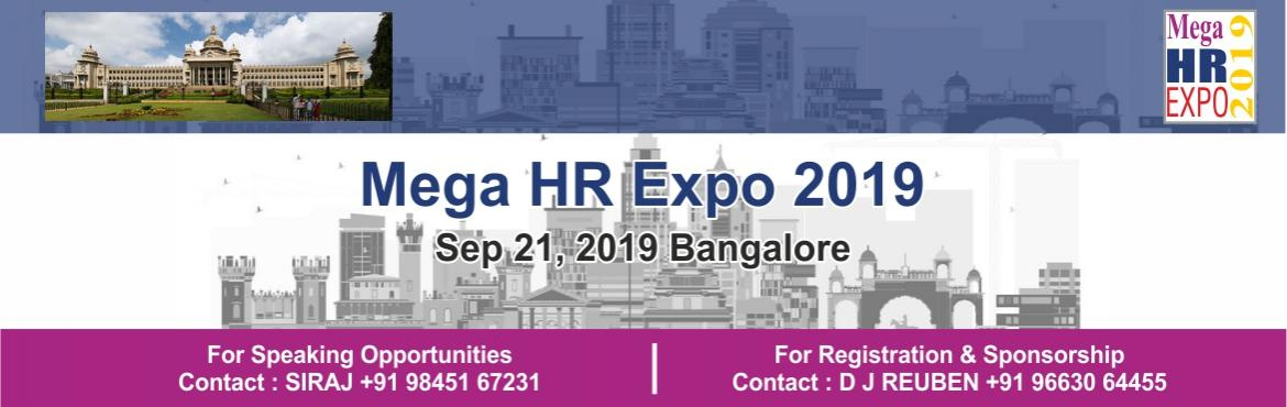 Book Online Tickets for Mega HR Expo 2019, Bengaluru.  Mega HR Expo 2019  IHRD will be hosting Mega HR Expo 2019 on Sept. 21, 2019 at Hotel Royal Orchid, Bangalore. In this Expo HR Technologies, Services and product companies are expected to participate and showcase their innovative technolo