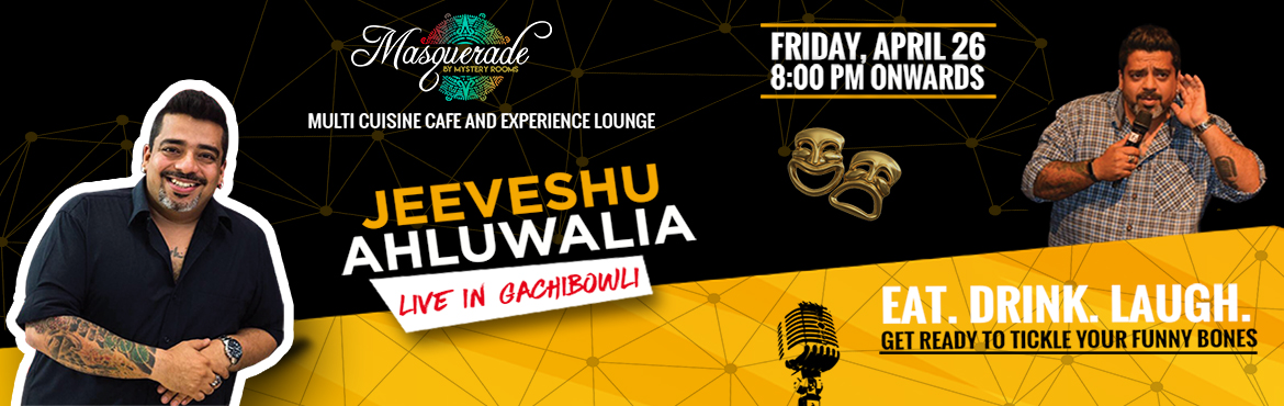 Book Online Tickets for Comedy  Night With Jeeveshu Ahluwalia, Hyderabad. Enjoy your weekend at its best with some untamed dose of comedy by none other than the most celebrated comedian of the century Jeeveshu Ahluwalia at Masquerade by Mystery Rooms – A Multi cuisine Café and Experience Lounge. Unwind a