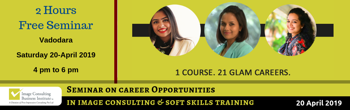 Book Online Tickets for ICBI Seminar on Career Opportunities in , Vadodara. When passion for style meets passion for building people, Image Consultants are born!  Attend this Career Seminar and also get the opportunity to meet with an ICBICertified Image Consultant! 1 Course. 21 Glam Careers: Whether it is Benaisha Kha