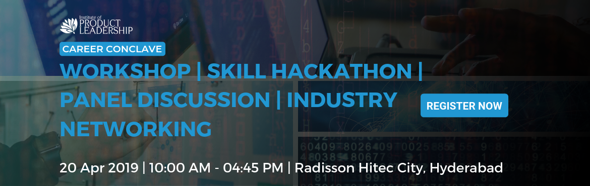 Book Online Tickets for Career Conclave - Hyderabad, Hyderabad. 20 April 2019 | 09:30 AM - 04:45 PM   WORKSHOP | SKILL HACKATHON | PANEL DISCUSSION | INDUSTRY NETWORKING Career Conclave is one stop shop to meet Industry hiring managers, practitioners & peers to get actionable advice on industry trends, b