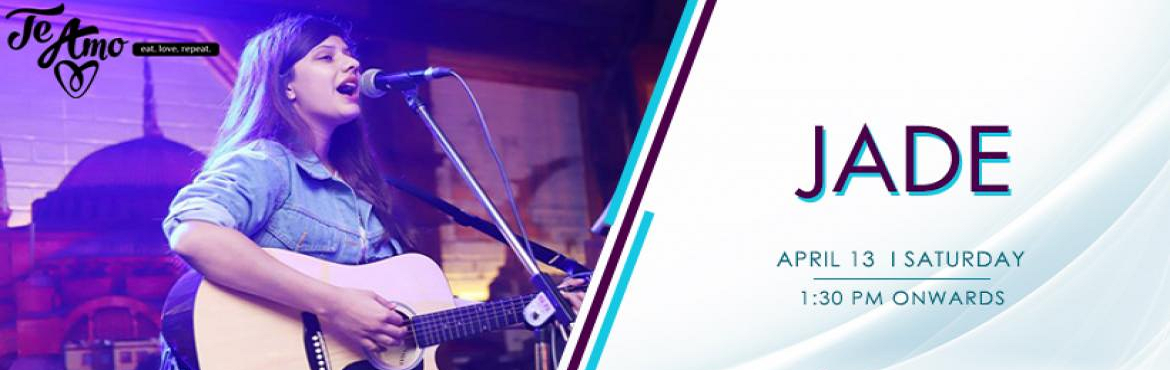 Book Online Tickets for JADE - Performing LIVE At Te Amo, Ansal , New Delhi. If you love a little bit country and a little bit of rock and roll than this live music performance is a blessing for you and your loved ones, Jade is performing live at Te Amo Restaurant, Ansal Plaza on 13th April at 1:30 pm onwards. Jadeis a