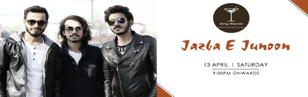 Book Online Tickets for Jazba E Junoon - Performing Live At Dirt, Hyderabad. Jazba-E-Junoon is performing live at Dirty Martini, Hyderabad on 13th April at 9 pm onwards. Jazba - E - Junoonis a LIVE band that incorporates an amalgam of beautiful melodies and everlasting rock instrumentation to carve out special sounds. T