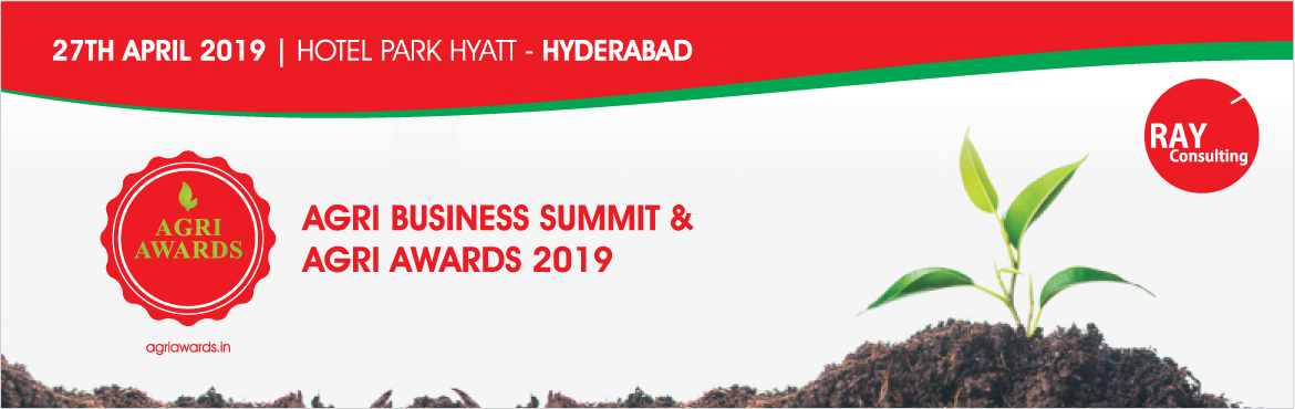 Book Online Tickets for AGRI BUSINESS SUMMIT - AGRI AWARDS 2019, Hyderabad.  Agri awards is a platform to formally recognise the efforts put in by the Agri Input industry in the field of uplifting rural farmers as well as the progress made in the innovation of Agri inputs. The Annual Agri Awards will honour the achievements