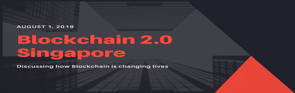 Book Online Tickets for Blockchain 2.0 Singapore, Singapore. After successfully executing the event in India, Clavent is now coming up with its flagship event Blockchain 2.0 in Singapore on 1 August 2019. Learn how the Blockchain technology is building smarter ways to manage any transactional process across in