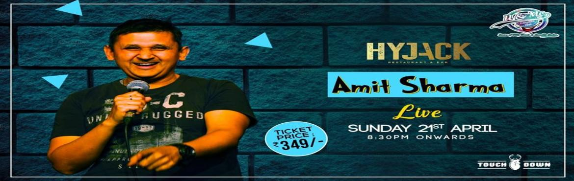 Book Online Tickets for Stand-Up Comedy With Amit Sharma, New Delhi. Laugh your guts out at Hyjack Restaurant and Bar with funny man, Amit Sharma. Best known for his hilarious punches, he will be narrating humorous and sarcastic stories on politics, Bollywood, life in the urban Indian societies, and more.