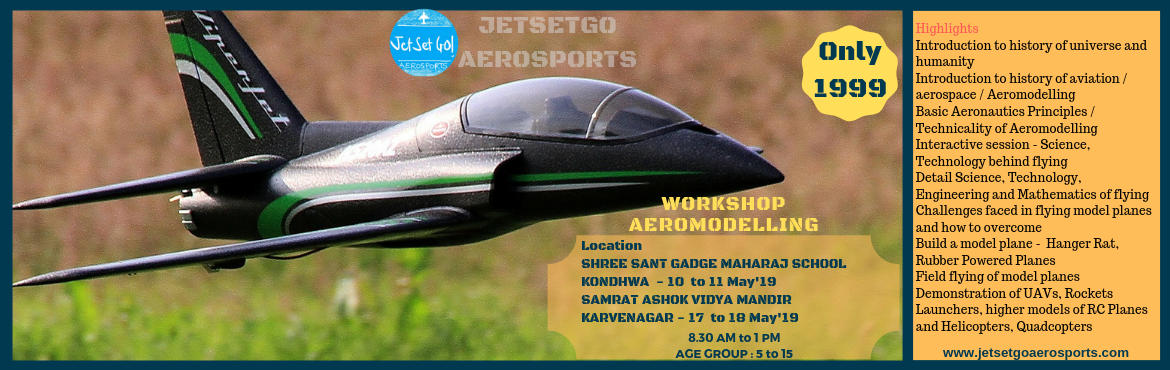 Book Online Tickets for Workshop - Basics Of Aeromodelling, Pune. HighlightsIntroduction to history of universe and humanityIntroduction to history of aviation / aerospace / AeromodellingBasic Aeronautics Principles / Technicality of AeromodellingInteractive session - Science, Technology behind flyingDetail Science