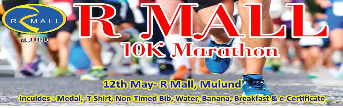 Book Online Tickets for R Mall Mulund Marathon - 2nd Edition, Mumbai. R Mall Mulund Marathon - 2nd Edition Omega is a Social Enterprise working in the Field of Marketing and Event Management since 2011. We Organize Marathons on Pan India Level. On 12th May 2019 We have Organised R Mall Mulund Marathon - 10K / 5K