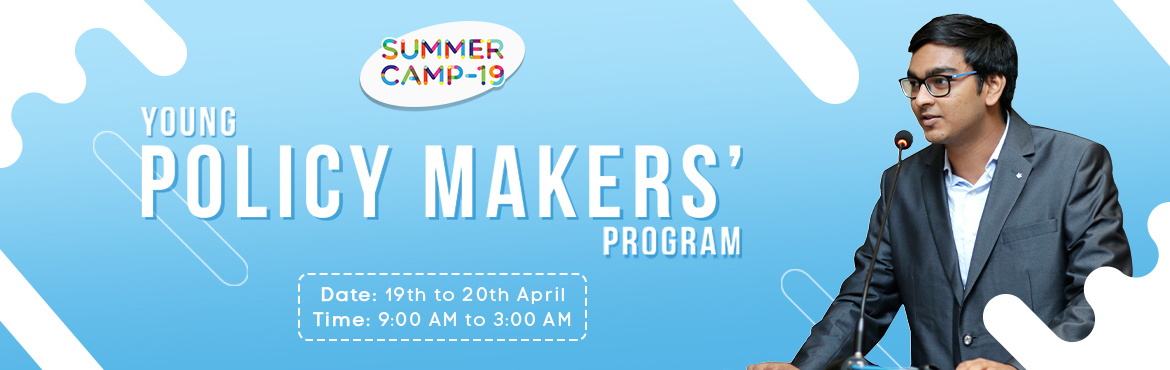 Book Online Tickets for Young Policy-makers Program - Jubilee Hi, Hyderabad. Metamorphosis isorganising India\'s largest Summer Camp and is all set to provide week-long courses on Entrepreneurship, Policy-making and Film-making in 15+ centres in Hyderabad and many more cities. Beat the heat with us and let\'s make ideas