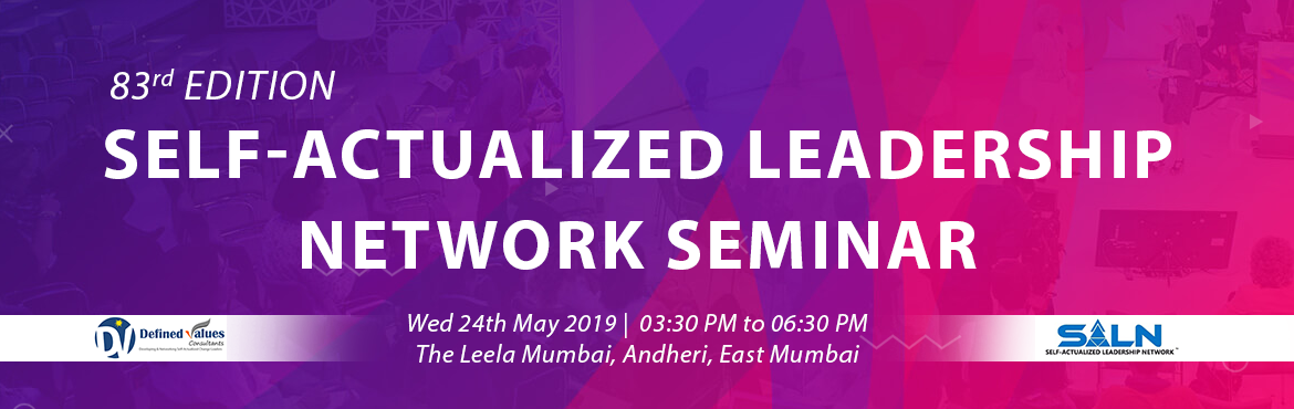 Book Online Tickets for Self-Actualized Leadership Network Semin, Mumbai. We conduct regular SALN Seminars to explain and assess the Self-Actualized Leadership Potential of a human being and how the decision-making can be aligned with the Eternal Principles, resulting into very high results in personal and professional lif