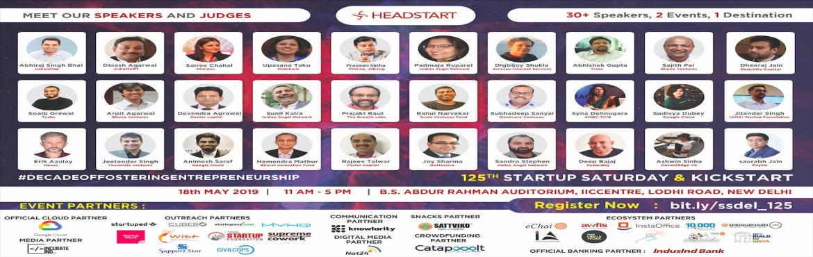 Book Online Tickets for Biggest Entrepreneurship Conclave in Del, New Delhi.  Startup Saturday Delhi is crossing its 125th milestone!  Startup Saturday is one of India\'s most popular startup events. It is organized on the 2nd Saturday of every month across 23+ cities in India by Headst