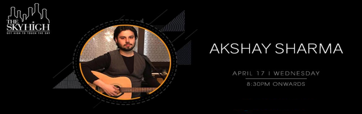 Book Online Tickets for Akshay Sharma - Performing LIVE atbThe S, New Delhi. \
