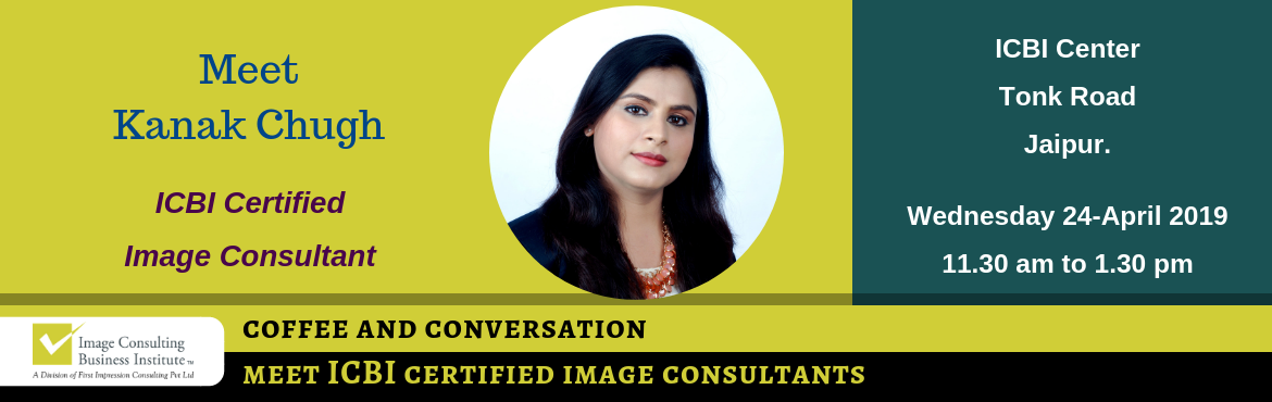 Book Online Tickets for Coffee and Conversation with Image Consu, Jaipur. Every Great Achiever is inspired by a Great Mentor! ICBI invites you for a Coffee and Conversation session with Kanak Chugh (Image Consultant from Jaipur). Register now and book your seat for an opportunity to meet Image Consultant Kanak Chugh. About