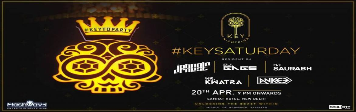 Book Online Tickets for Key Saturday Feat Johnnie Ernest, Dj Gag, New Delhi.  Perfect weekend party destination is here!Key Nightclub presents #KeySaturday feat Johnnie Ernest ,Dj Gags and DJ Saurabh at Key Nightclub20th April | Saturday | 9 PM OnwardsFor reservations: 9319159998, 9319159997Note- Rights of Admission rese