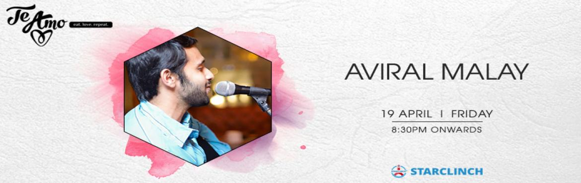 Book Online Tickets for Aviral Malay- Performing Live at Te Amo,, New Delhi. Aviral Malay is performing Live at Te Amo Restaurant, Ansal Plaza on 19th April at 8:30 PM onwards. Aviral Malayis a professional & veteran singer based out of, New Delhi. His musical skill set includes a variety of genres ranging from Boll