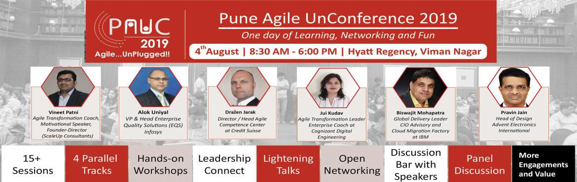 Book Online Tickets for Pune Agile UnConference 2019 (PAUC19) | , Pune. Scale Up Consultants presents a one-day extravaganza of Agile Knowledge sharing and networking in Pune.  *****************************************  PUNE AGILE UN-CONFERENCE 2019 (PAUC19) | 4-August | Hyatt Regency (Viman Naga