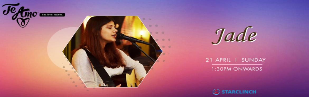 Book Online Tickets for JADE - Performing LIVE At Te Amo, Ansal , New Delhi.   If you love a little bit country and a little bit of rock and roll than this live music performance is a blessing for you and your loved ones, Jade is performing live at Te Amo Restaurant, Ansal Plaza on 21st April at 1:30 pm onwards. Jade&nbs