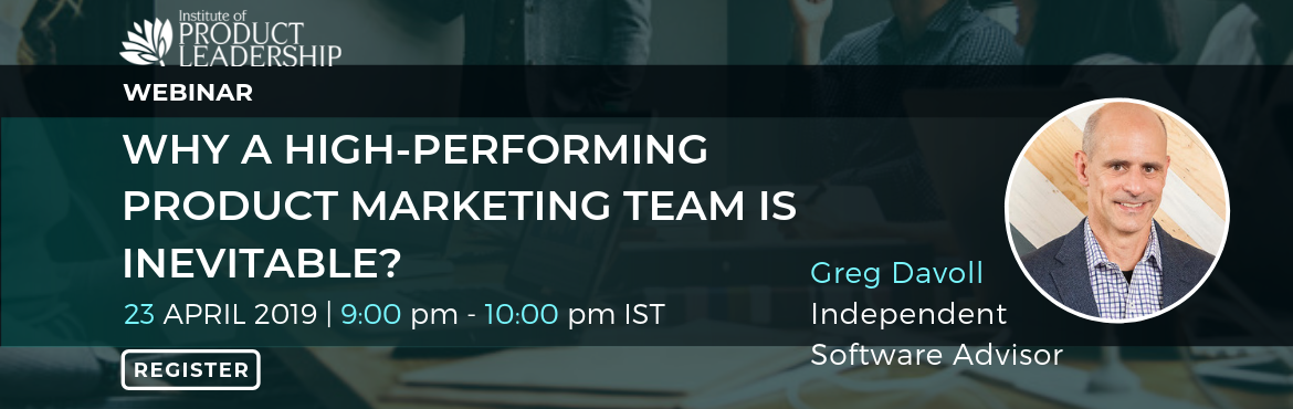 Book Online Tickets for Free Webinar - Why a High-Performing Pro, Bengaluru. 23 April 2019 | 09:00 pm - 10:00 pm IST Key Takeaways:  Define and direct your Go-To-Market Plan Enable Your World-Class Sales Team Articulate The Story Evangelize Your Solution Accelerate Your New Product Launches and Releases    In this webina