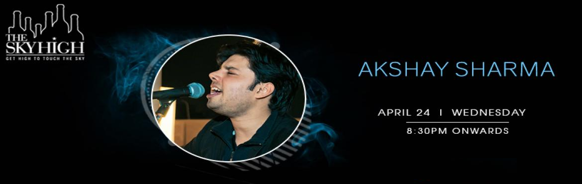 Book Online Tickets for Akshay Sharma - Performing LIVE at The S, New Delhi. Turn your regular weekday evening into a mesmerizing evening filled with love & music, Akshay Sharma is going to perform live at The Sky High, Ansal Plaza on 24th April at 8:30 PM - 11:00 PM.     Akshay Sharma is a professional singer based