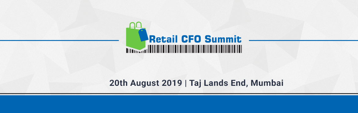 Book Online Tickets for Retail CFO Summit 2019, Mumbai. Over the past few years, the role of the CFO has evolved significantly. The new CFOs of tomorrow need to tackle and master a number of challenging situations. These challenges generally emerge out various key influencing forces like organisation, tec