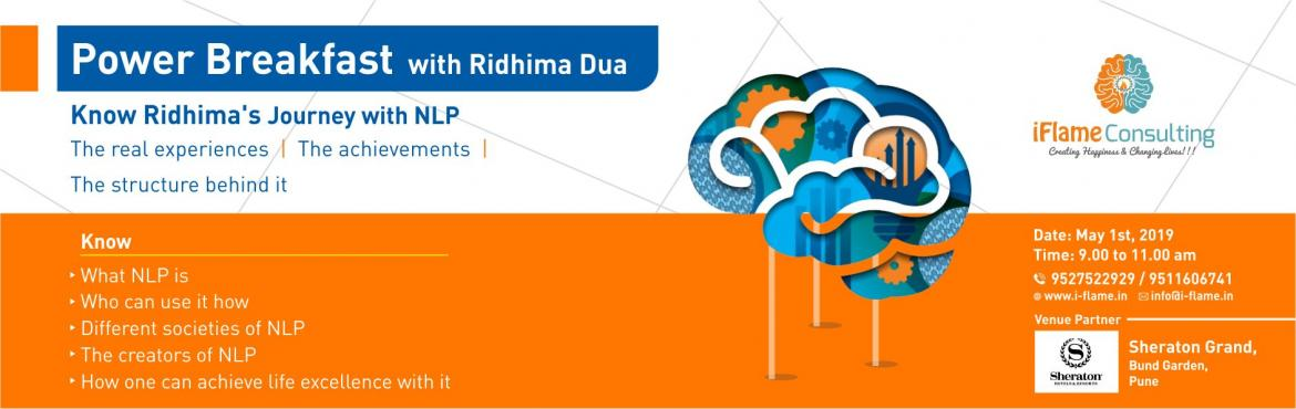 Book Online Tickets for Power Breakfast with Ridhima Dua, Pune. Hello All, I am Ridhima Dua, an certified NLP (Neuro Linguistic Programming) Master Practitioner & Trainer. I started my career as a banker and worked long hours and long years with a renowned MNC bank. Moving on I shifted myself from Banking to