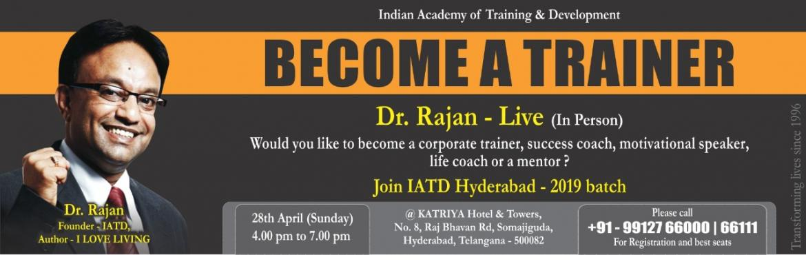 Book Online Tickets for CORPORATE TRAINING SEMINAR, Hyderabad. A Professional Corporate Trainer, Mentor and Coach has the most Gifted Profession and today it is one of the most professionally satisfying and financially rewarding Careers in the Billion Dollar Training Industry. IATD Hyderabad is offering its in-d