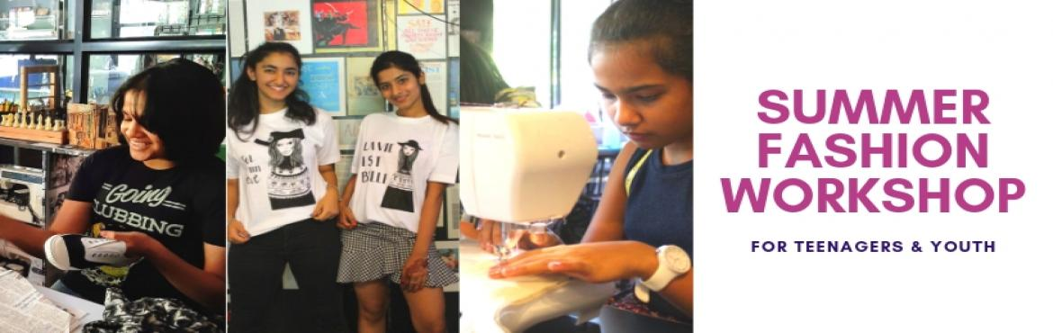 Book Online Tickets for Summer Fashion Workshop for Teens, Pune. To all Fashion enthusiastic Teens, This summer, buckle up for a journey full of activities based on fashion designing.. With activities like sewing,accessories making,photography,styling & more, all we need is keen interest & an open min