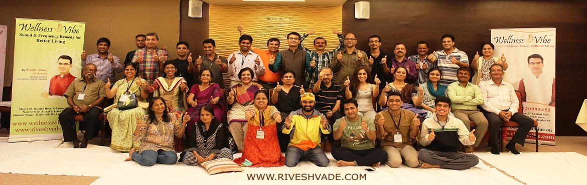 Book Online Tickets for Sound Therapy Certificate Workshop By Ri, Mumbai. Boost IMMUNITY, Relief from STRESS, ANXIETY, DEPRESSION, Remove ILLNESS LIKE DIABETES, ARTHRITIS, BACK PAIN, KNEE PAIN.2 Days Sound Healing Certificate Workshop by Rivesh Vade, IITA study of the sound's power to transform consciousness an
