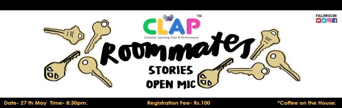 Book Online Tickets for Room-mate Stories, Mumbai.   Finding a family in an unknown city, making a flat into a home. Fighting on turns to cook to having meals together. Room-mate stories Open mic is about sharing your stories of home away from home. Spreading the cheer and tears- we are here to
