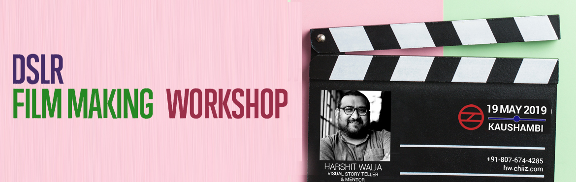Book Online Tickets for DSLR Film Making Workshop with Harshit W, Ghaziabad. Unique Aspects of the Workshop - Trained by Expert mentor - Understand end to end process of DSLR Filmmaking - Learn post processing hacks - Make A 5 minutes Shot Film - Career Guidance on DSLR Filmmaking - Limited batch size   Date &