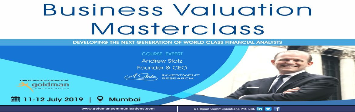Book Online Tickets for Business Valuation Masterclass 2019, Mumbai. Business Valuation Masterclass is a professional development workshop for the next generation of world-class financial analysts. Improve your ability to understand financial statements, learn the keys to building accurate forecasts, and value compani