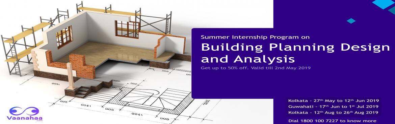 Summer Training and Internship Program on Building Planning Design and  Analysis   Civil Engineering Workshop - Guwahati   MeraEvents com