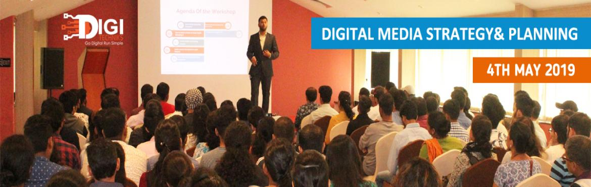 Book Online Tickets for Digital Media Strategy And Planning Work, Bengaluru. ABOUT THE WORKSHOP   We help you create a digital media plan that producesconsistent positive ROI & Revenuefor years to come. Agenda Of The Wokshop Successful Digital Marketer Approach Digital Media Ecosystem Underst