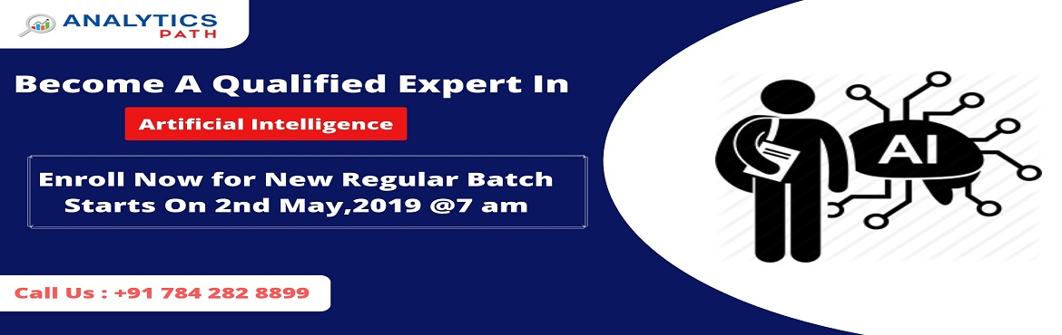 Book Online Tickets for Enroll For Artificial intelligence New R, Hyderabad. Enroll For Artificial intelligence New Regular Batch & Begin Your Career Journey In AI-By Analytics Path Commencing From 2nd May, 7 AM, Hyderabad. About The Workshop: The domain of Artificial Intelligence has gai0thered a lot of attention over th