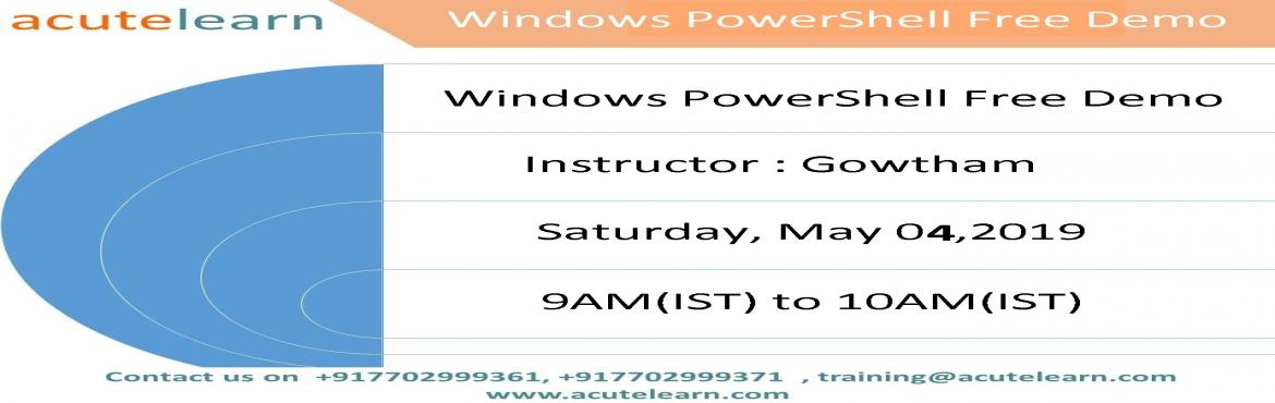 Book Online Tickets for Free Windows PowerShell Demo session on , Hyderabad.   Automating Administration with Windows PowerShell (M10961) Windows powershell Training This course provides the fundamental knowledge and skills to use Windows PowerShell for administering and automating the administration of your Windows-base
