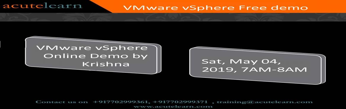 Book Online Tickets for Free VMware vSphere demo session on 04-M, Hyderabad.  VMware vSphere Training : Install, Configure, Manage This course provides skills to Install, Configure, Manage Vmware vSphere 6 features, which includes VMware ESXi™ 6 and VMware vCenter Server™ 6. This course is a foundational cou