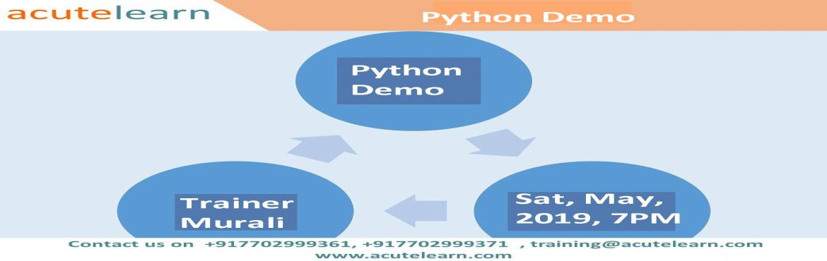 Book Online Tickets for Free Python Demo session on 04-May-19 i., Hyderabad.   Python Training  This course will help you master the concepts and gain in-depth experience on writing Python code and packages like SciPy, Matplotlib, Pandas, Scikit-Learn, NumPy, Web scraping libraries and Lambda function. You will also