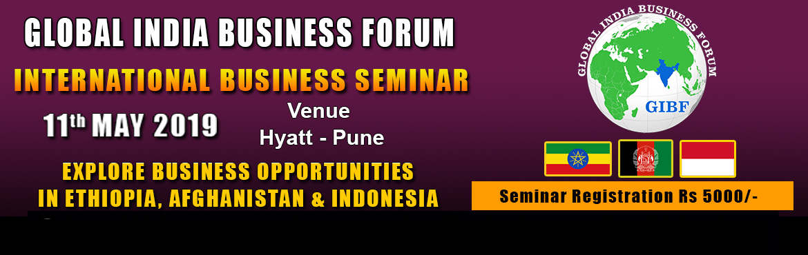 Book Online Tickets for International Business Seminar, Pune. Global India Business Forum (GIBF) is an enormous platform for global connectivity and recognition amongst business professionals across various segments for large scale international networking. Our forum is providing excellent facilities to its ass