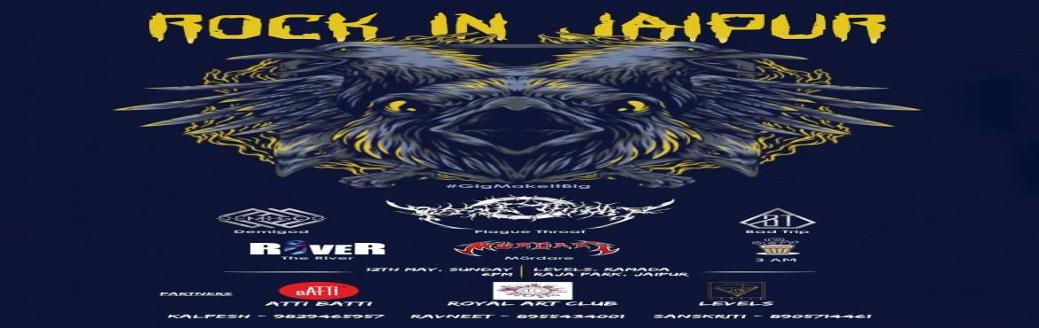 Book Online Tickets for ROCK IN JAIPUR VOL. III, Jaipur.  ROCK IN JAIPUR IS BACK AND WITH A BANGG!!An amalgamation of exceptional artists coming out together and presenting themselves as one entity is what Rock In Jaipur is about. Presently, is the greatest platform for Live Artists in Jaipur, Rock in