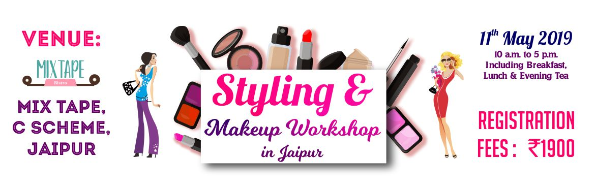 Book Online Tickets for STYLING AND MAKEUP WORKSHOP IN JAIPUR, Jaipur.  Learn the Art and Master the science of Looking WOW & Feeling WOW! Enroll for this unique 1 day \