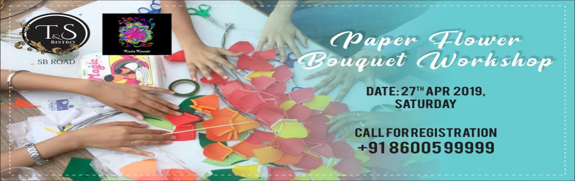 Book Online Tickets for Paper Flower Bouquet Workshop, Pune.   Explore your creative side in making a bright, colourful and a beautiful bouquet of paper roses and lilies. KalaKeerti announces a workshop on making a \