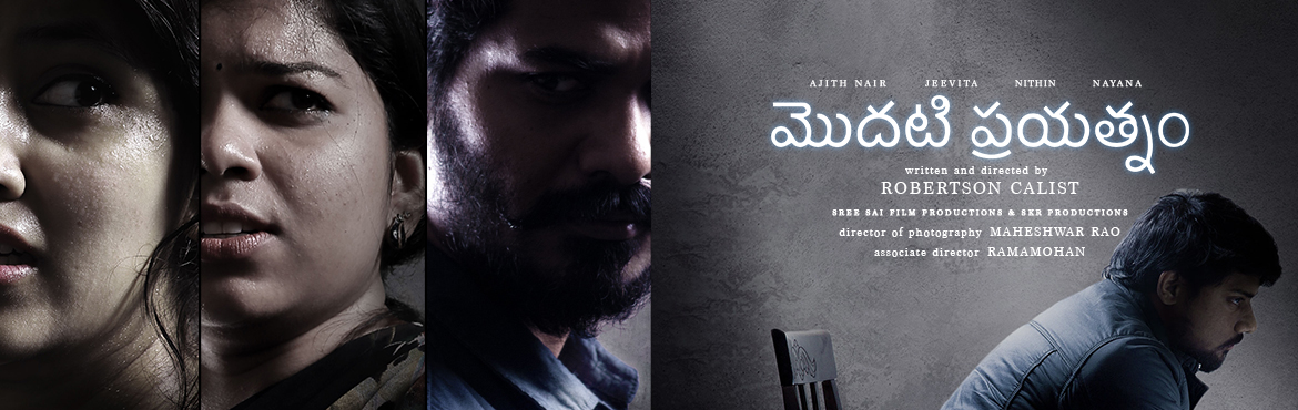 Book Online Tickets for Modati Prayatnam Independent Movie, Hyderabad. This is an Independent Thriller Movie with twists and turns. Talented Director Robertson Calist directed with Excellent DOP Mahesh. There will be a eng subtitles in this movie to attract larger audience.  Robertson Calist is a talented Short fil