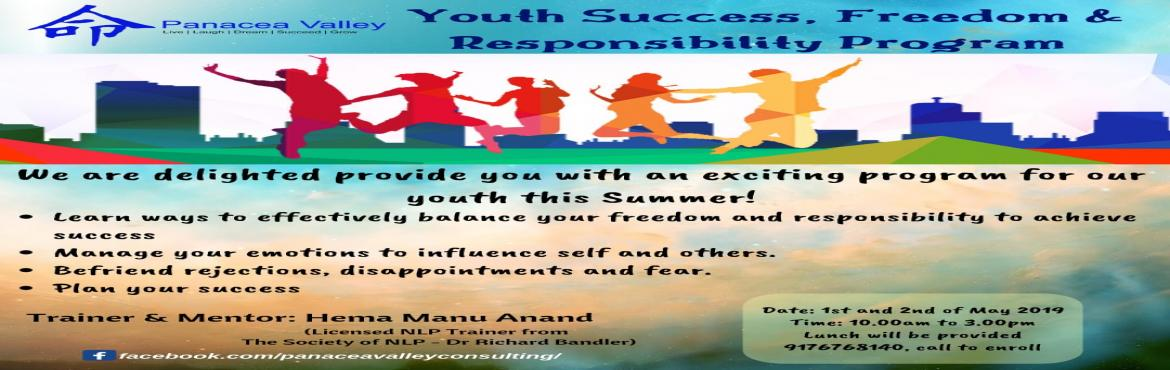 Book Online Tickets for Youth Success, Freedom and Responsibilit, Chennai.  This is for students from 14 years onwards.  - Learn ways to effectively balance your freedom and responsibility to achieve success - Be courageous and confident - Manage your stress, manage your emotions to influence self and others - B