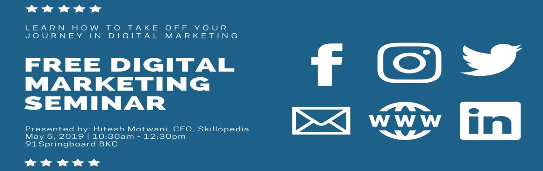 Free digital marketing seminar in Mumbai where youll learn various topics like Social Media Marketing, Email Automation, Email marketing, online marke