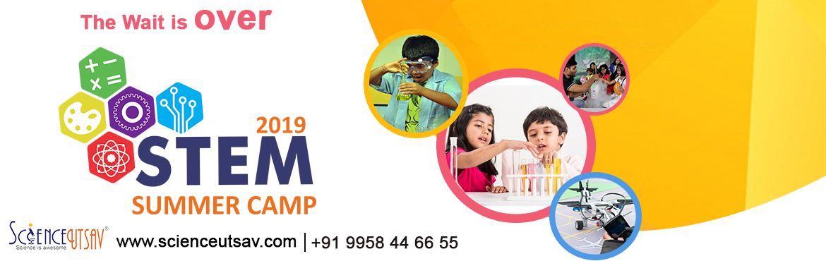 Book Online Tickets for Summer Camp 2019 in Matunga,Mumbai-Junio, Mumbai.   If you are looking for a ground-breaking STEM Science Summer Camp for your kids, this is it!!   ScienceUtsav have seen a burst of interest in STEM, a curriculum that integrates science, technology, engineering, and mathematics. ScienceUts