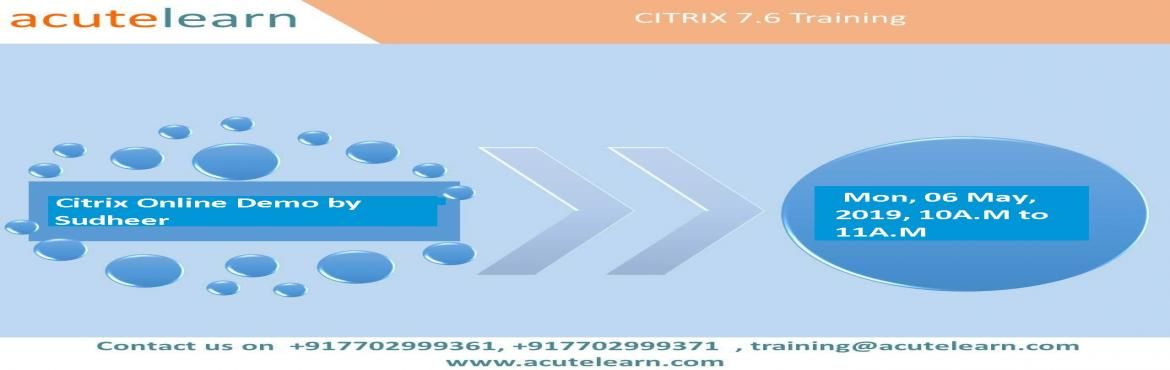 Book Online Tickets for Citrix Training Institute in Hyderabad--, Hyderabad. Acutelearn is leading training company provides corporate and online trainings on various technologies like AWS, Azure, Blue prism, CCNA, CISCO UCS, CITRIX Netscaler,CITRIX Xendesktop, Devops chef, EMC Avamar, EMC Data Domain, EMC Networker, EMC VNX,