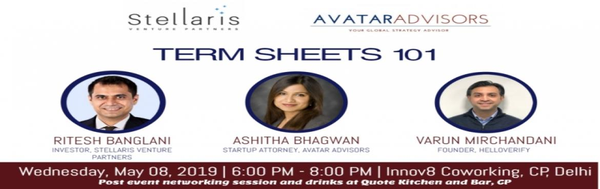 Book Online Tickets for Fundraising Essentials - Term Sheets 101, New Delhi. Brief  Overview: A term sheet is the first legal document that sets the tone for the investment round. In this session on Term Sheets 101, our expert panel discusses the various terms that go into making a term sheet and how that impacts the lif