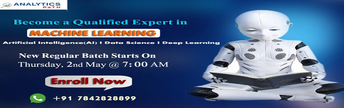 Book Online Tickets for Grab On Machine Learning Training New Re, Hyderabad. Grab On Machine Learning Training New Regular Batch by Veteran Analytics Experts at Analytics Path On 2nd May, 7 AM, Hyderabad About The Event: Machine Learning has emerged out becoming a forefront of technology in the analytics domain. Almost